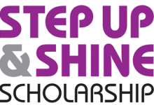 Step Up & SHINE Scholarship 2019 - APPLY NOW!